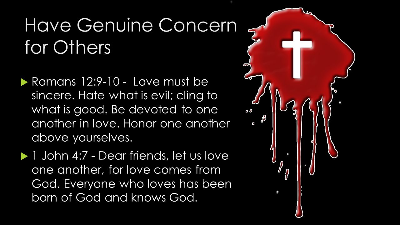 Have Genuine Concern for Others