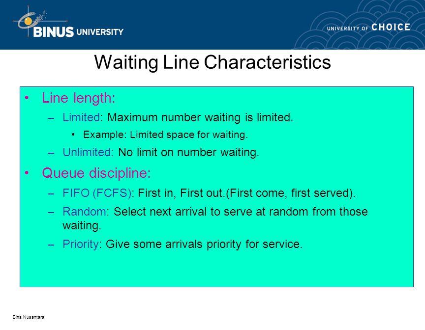 Waiting Line Characteristics