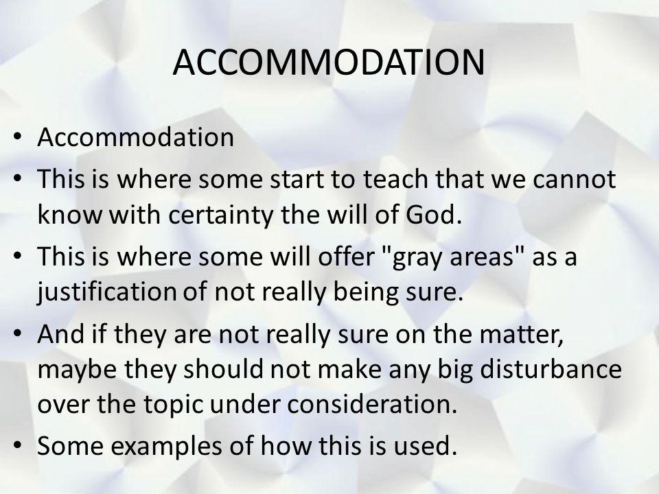 ACCOMMODATION Accommodation