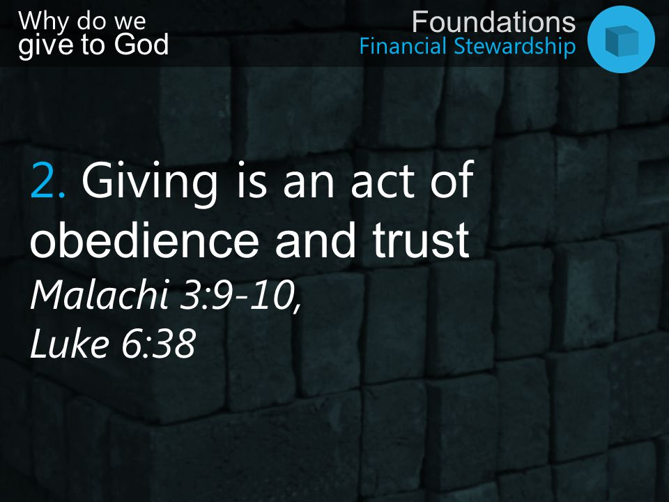 2. Giving is an act of obedience and trust