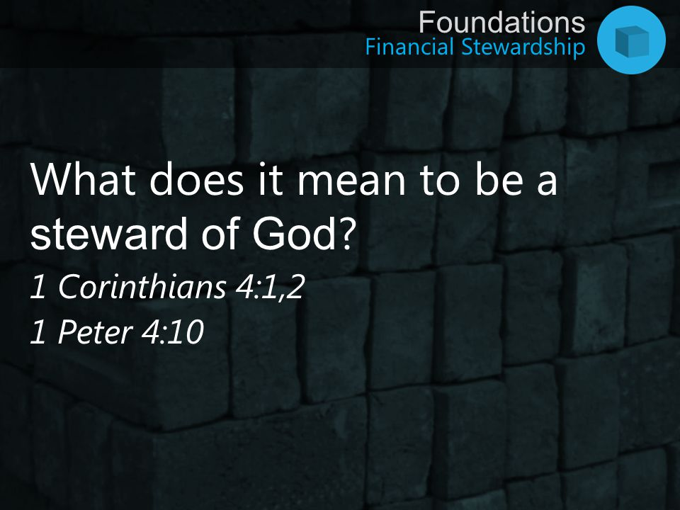 What does it mean to be a steward of God