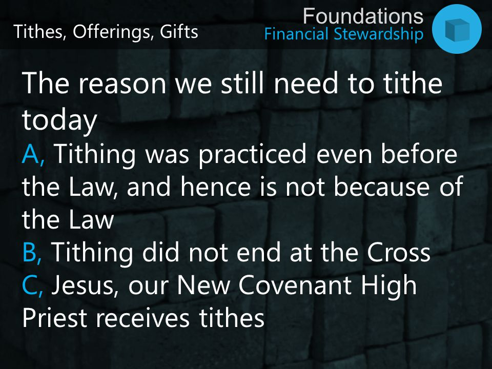 The reason we still need to tithe today