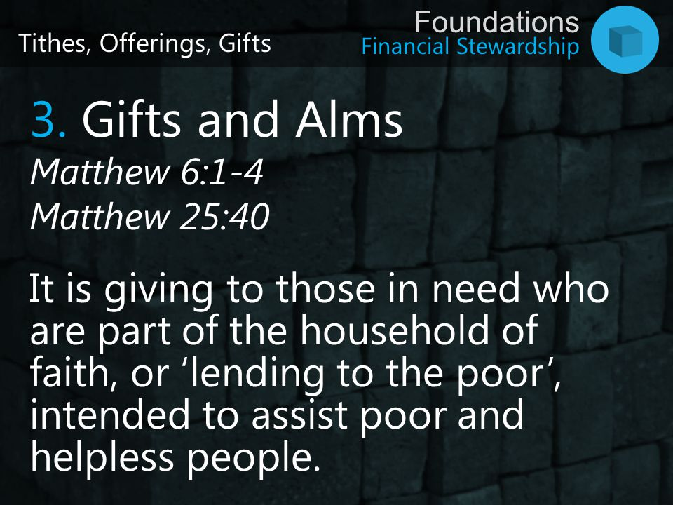 Tithes, Offerings, Gifts