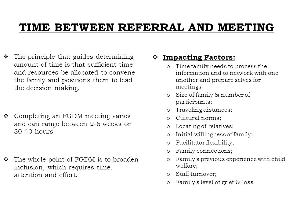 TIME BETWEEN REFERRAL AND MEETING