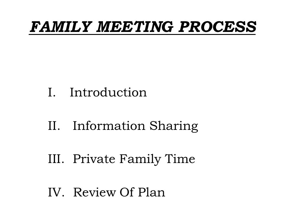 FAMILY MEETING PROCESS