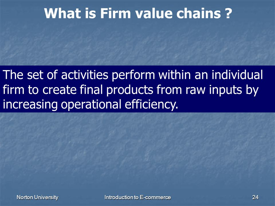 What is Firm value chains