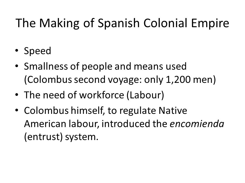 The Making of Spanish Colonial Empire