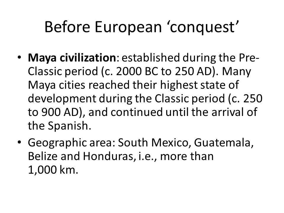 Before European 'conquest'