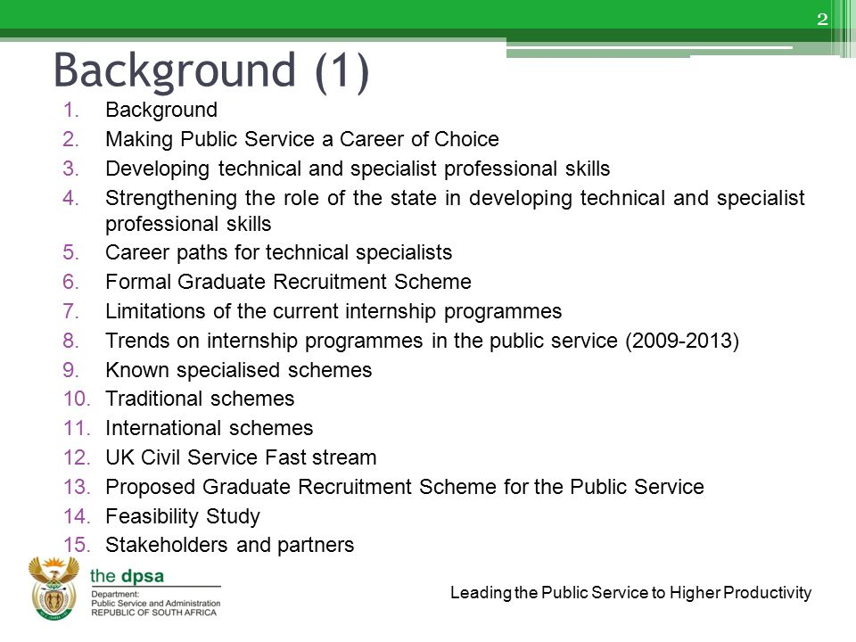 Background (1) Background Making Public Service a Career of Choice