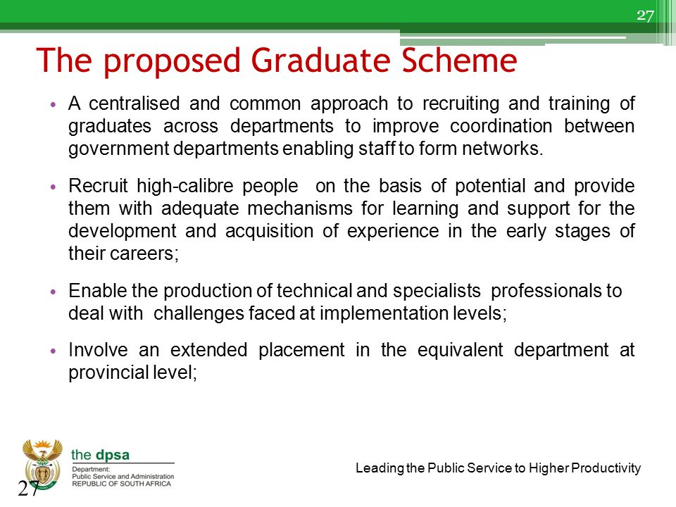 The proposed Graduate Scheme