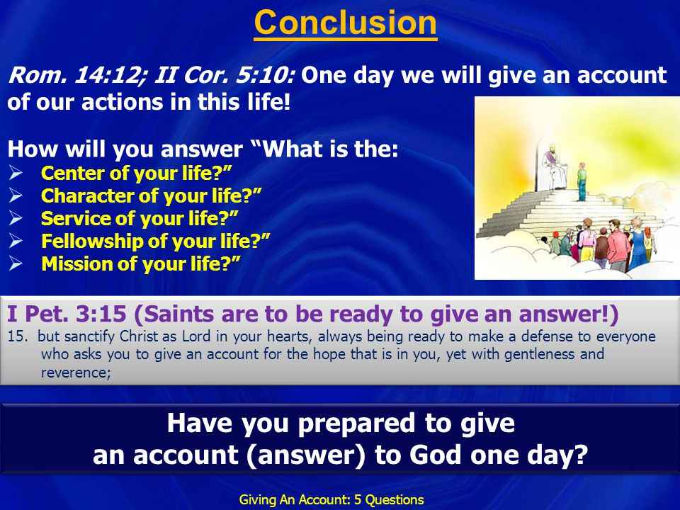 Have you prepared to give an account (answer) to God one day