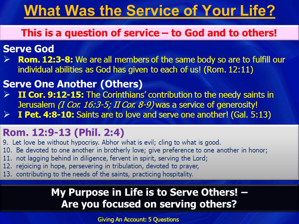 What Was the Service of Your Life