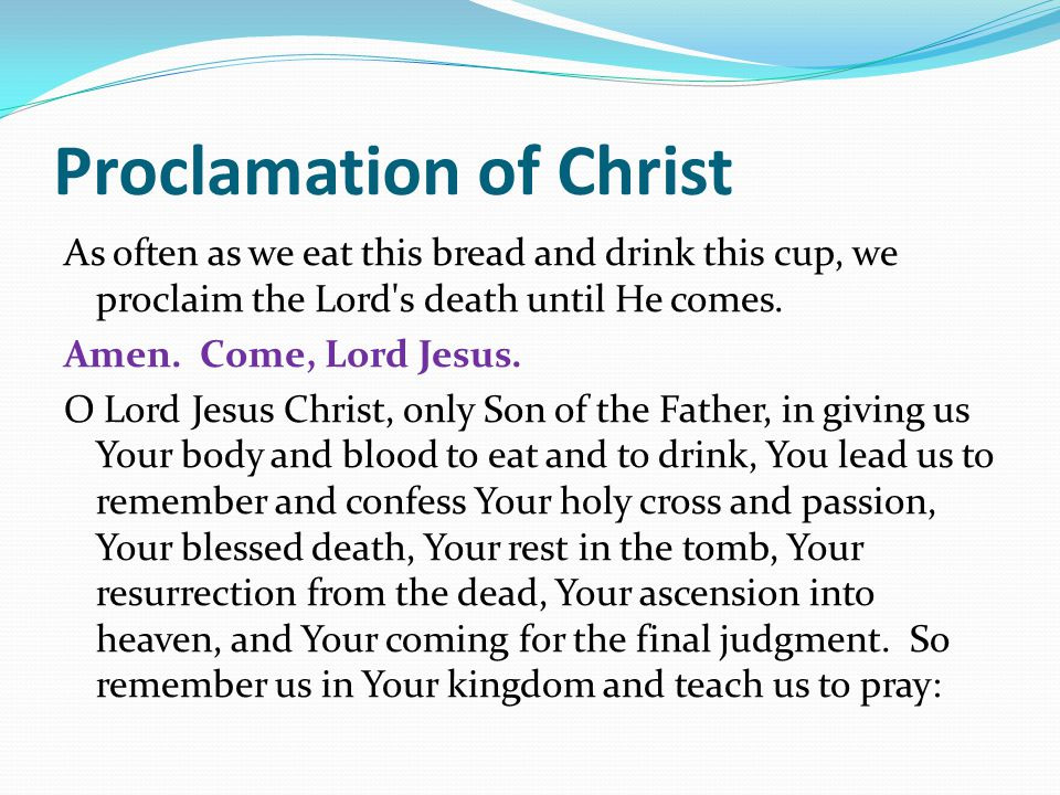 Proclamation of Christ