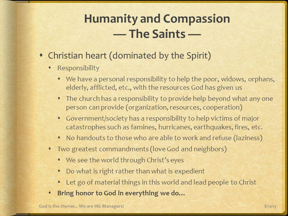 Humanity and Compassion — The Saints —