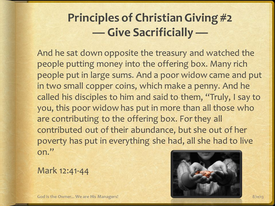 Principles of Christian Giving #2 — Give Sacrificially —