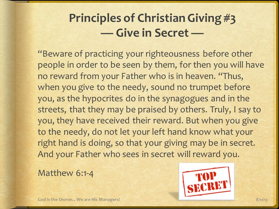 Principles of Christian Giving #3 — Give in Secret —