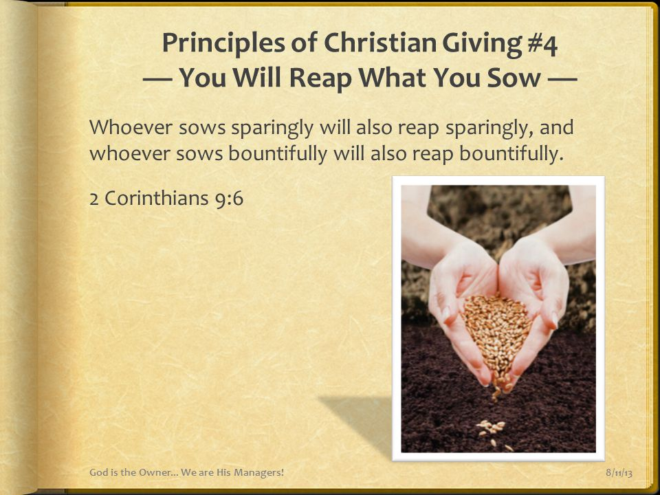 Principles of Christian Giving #4 — You Will Reap What You Sow —