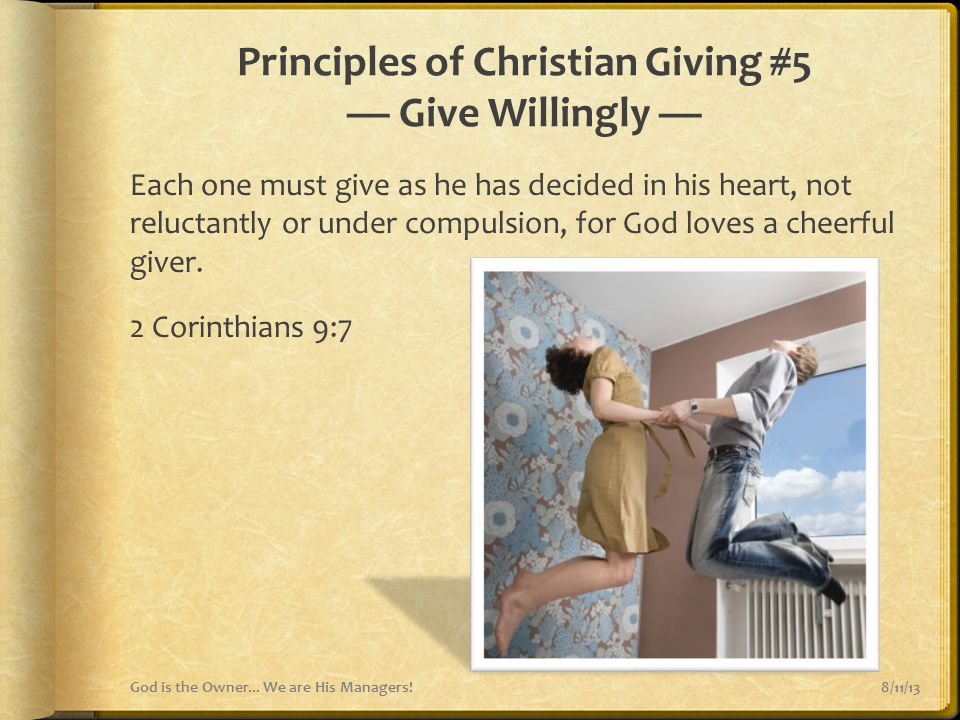 Principles of Christian Giving #5 — Give Willingly —