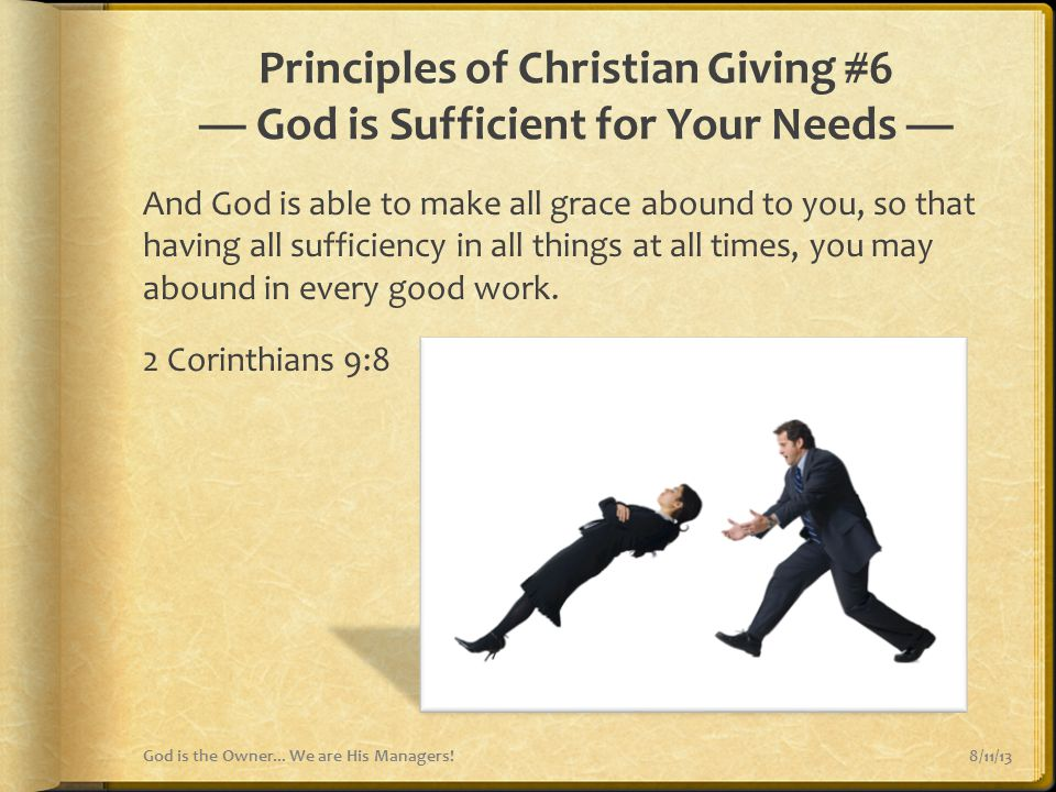 Principles of Christian Giving #6 — God is Sufficient for Your Needs —