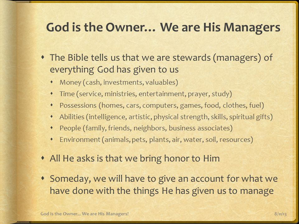God is the Owner… We are His Managers