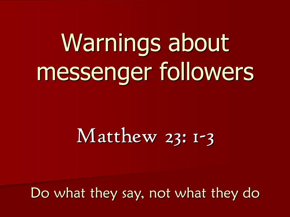 Warnings about messenger followers