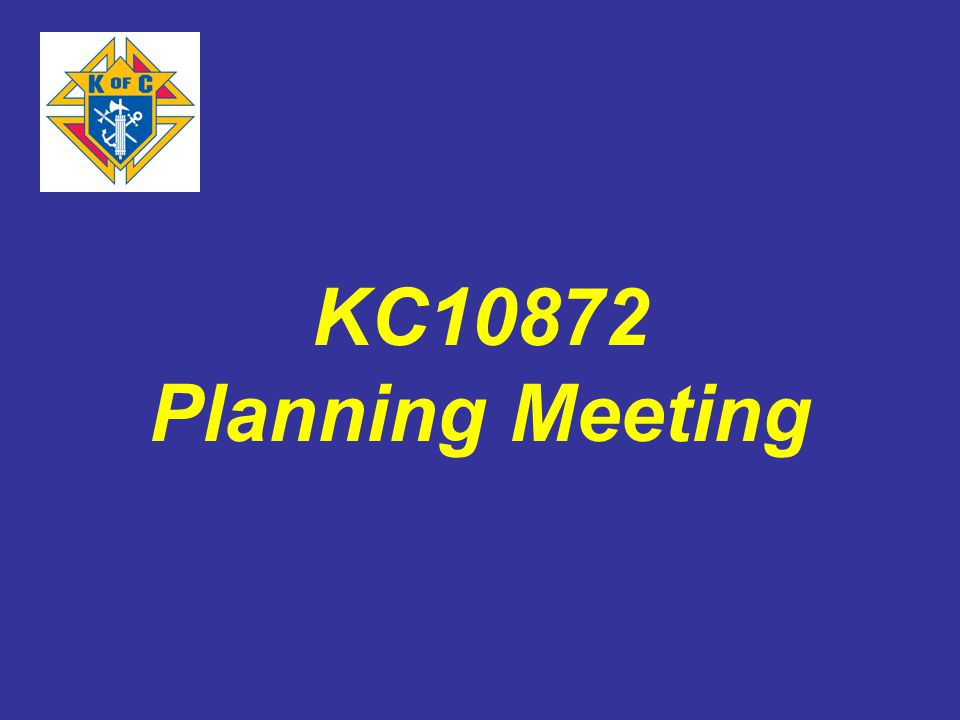 KC10872 Planning Meeting