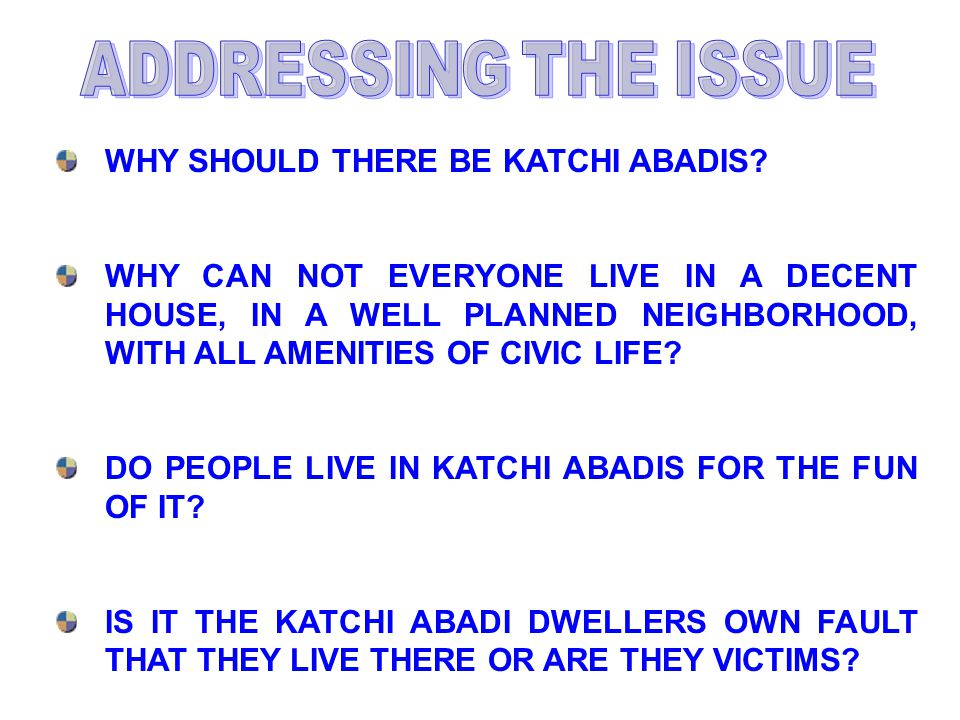 WHY SHOULD THERE BE KATCHI ABADIS