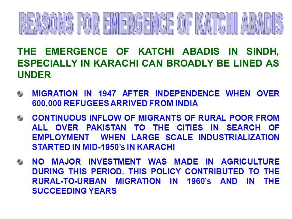 REASONS FOR EMERGENCE OF KATCHI ABADIS