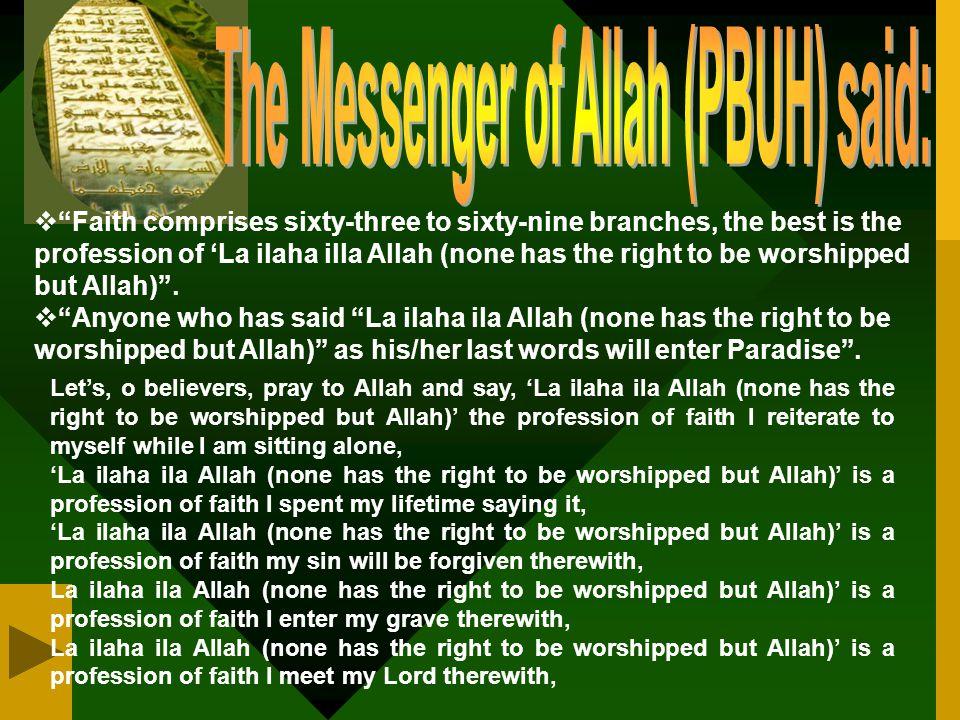 The Messenger of Allah (PBUH) said: