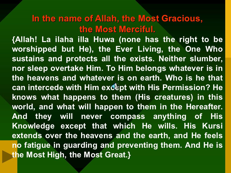 In the name of Allah, the Most Gracious,
