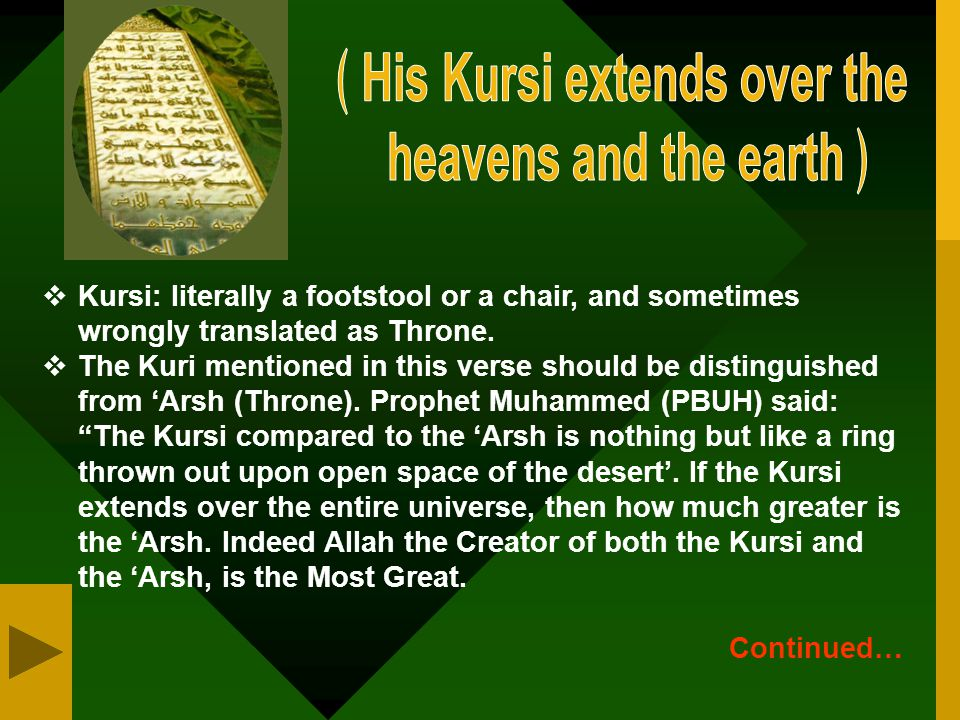 ﴾His Kursi extends over the