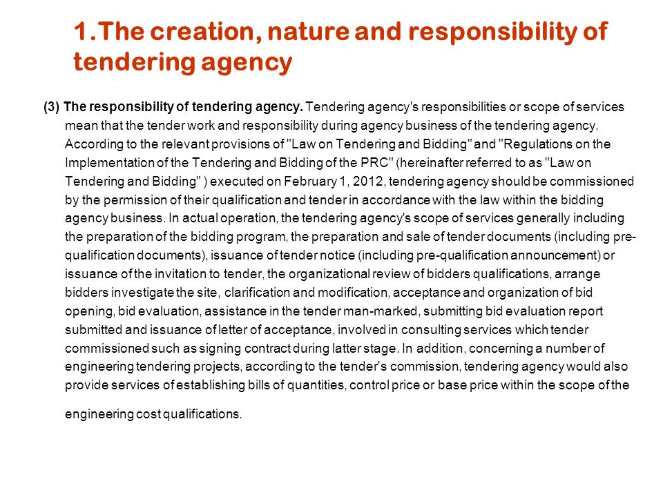 1.The creation, nature and responsibility of tendering agency