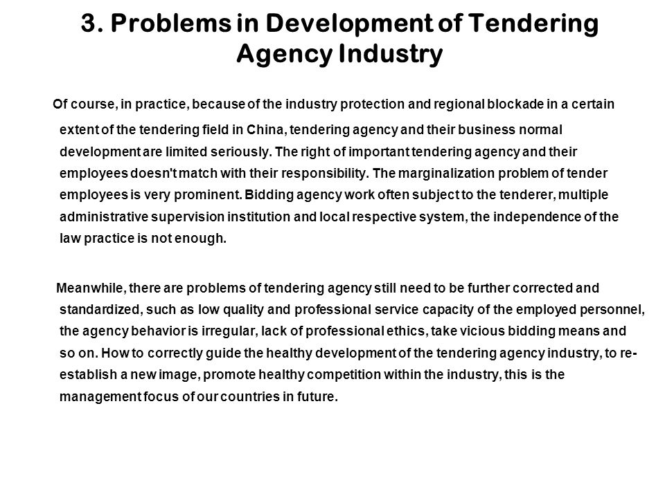 3. Problems in Development of Tendering Agency Industry