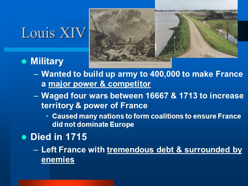 Louis XIV Military Died in 1715