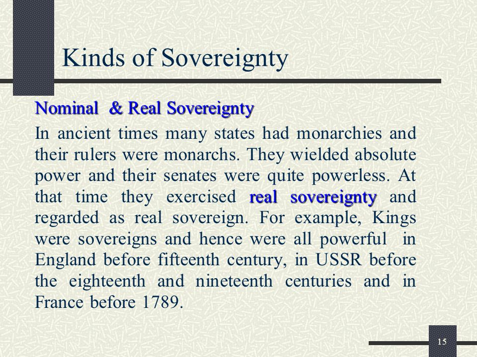 Kinds of Sovereignty Nominal & Real Sovereignty
