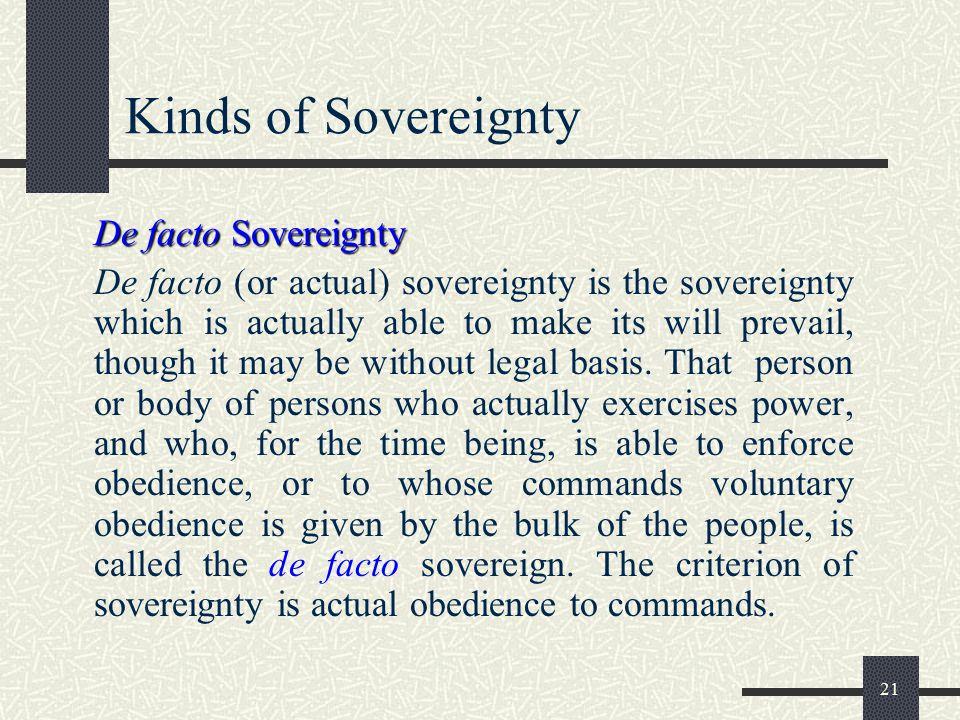 Kinds of Sovereignty De facto Sovereignty