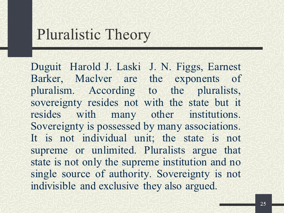 Pluralistic Theory