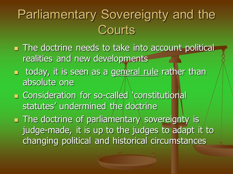 Parliamentary Sovereignty and the Courts