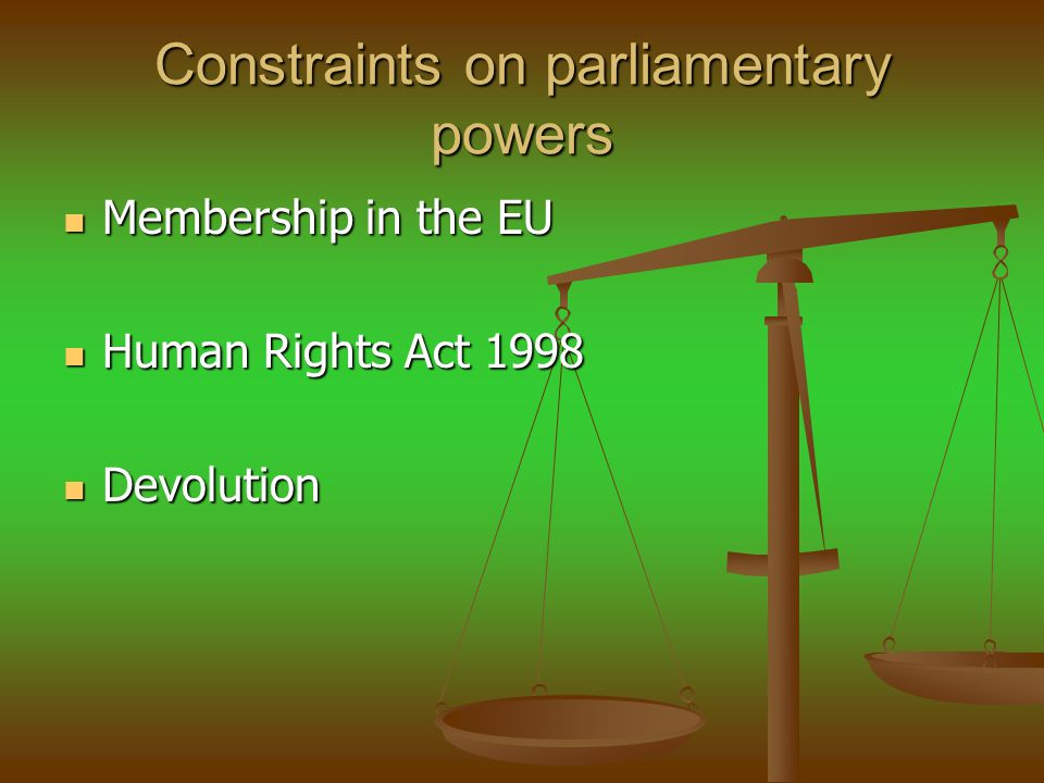 Constraints on parliamentary powers