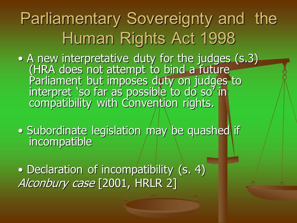 Parliamentary Sovereignty and the Human Rights Act 1998