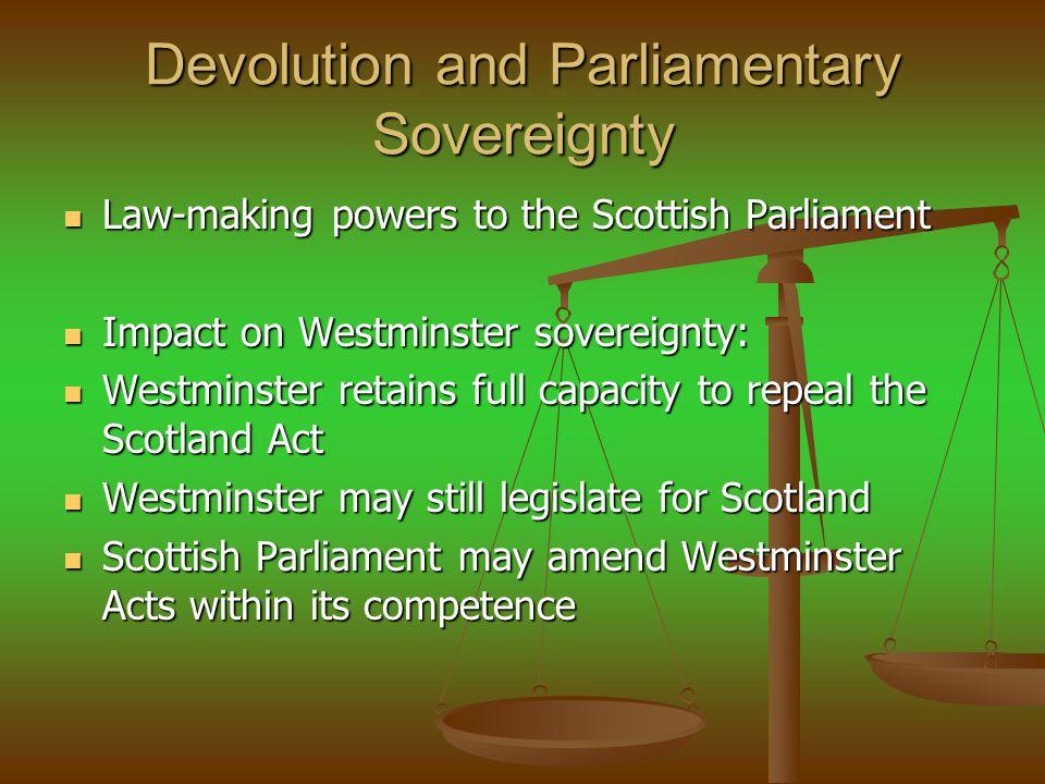 Devolution and Parliamentary Sovereignty
