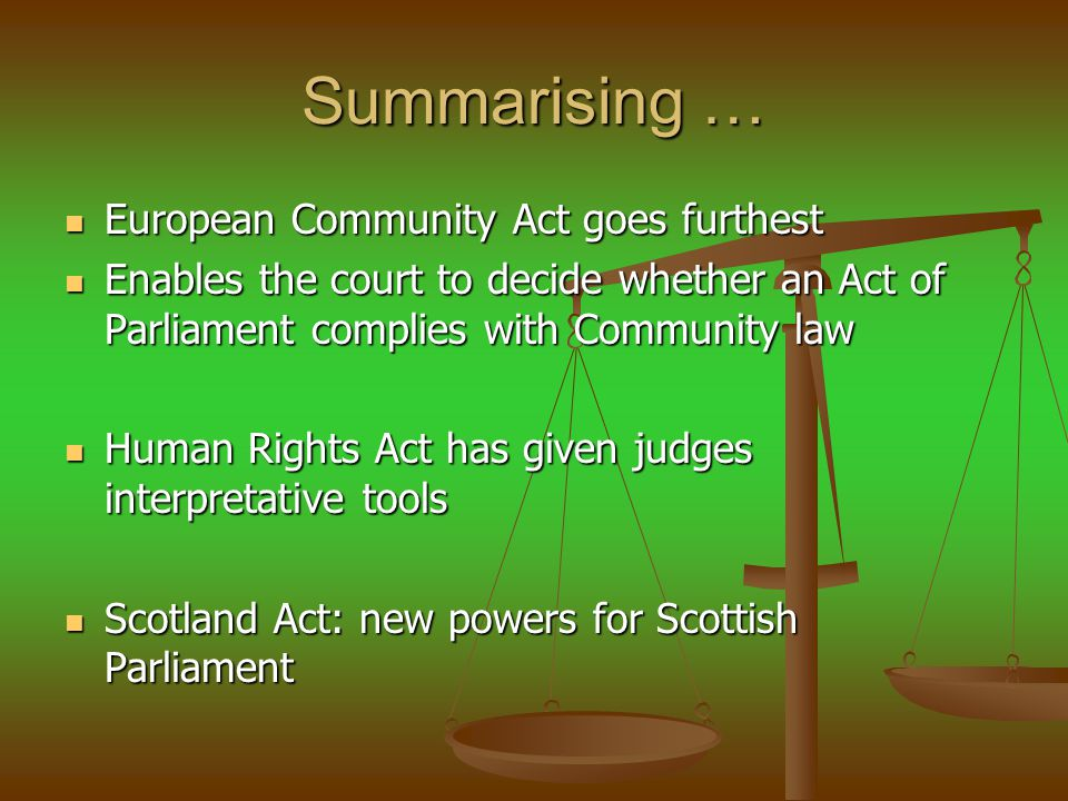 Summarising … European Community Act goes furthest