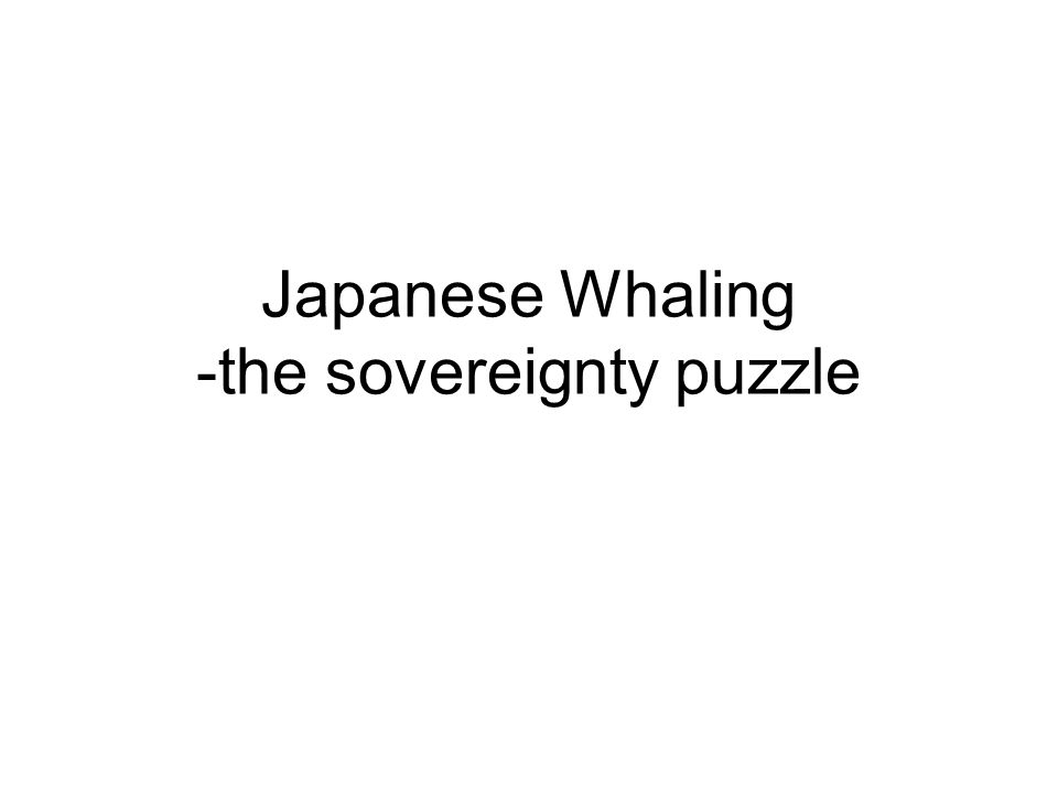 Japanese Whaling -the sovereignty puzzle