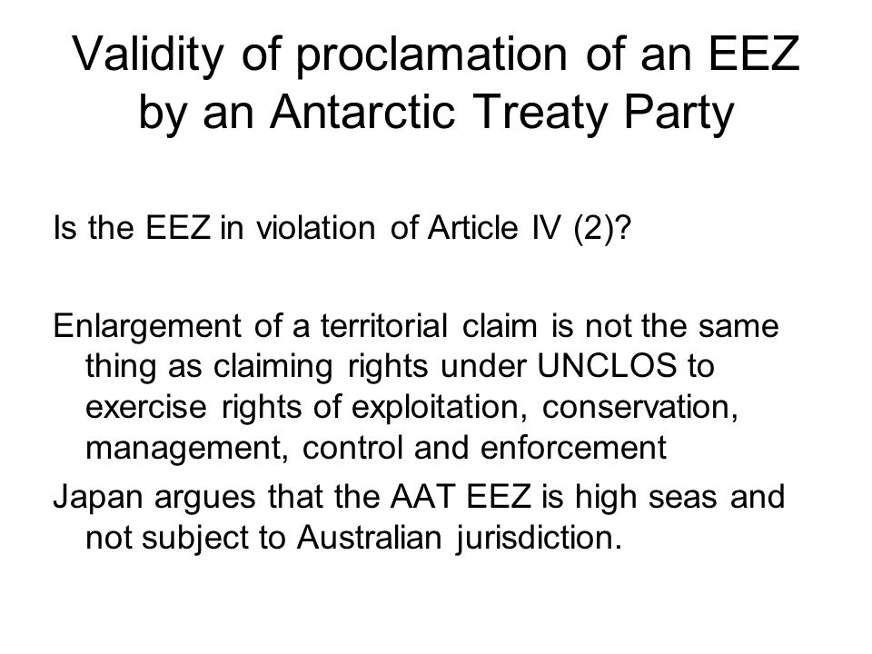 Validity of proclamation of an EEZ by an Antarctic Treaty Party
