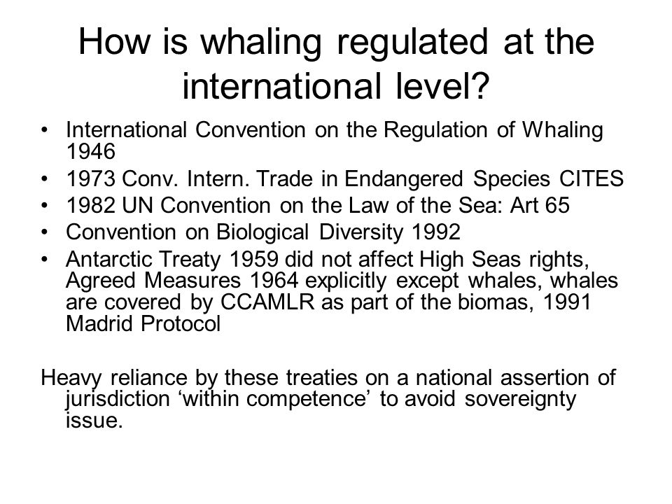 How is whaling regulated at the international level