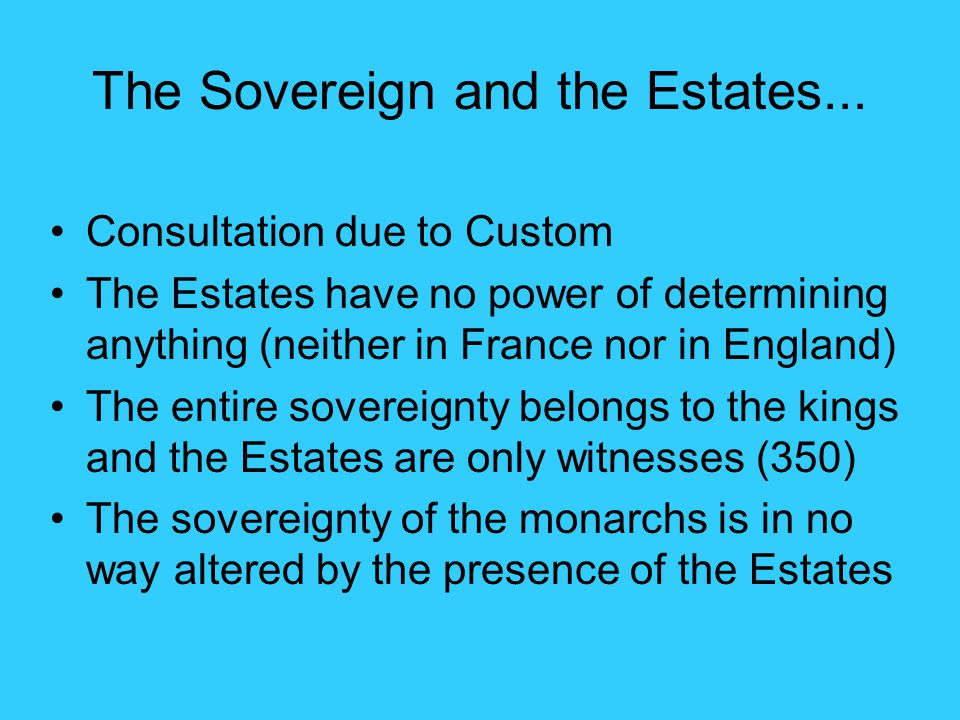 The Sovereign and the Estates...