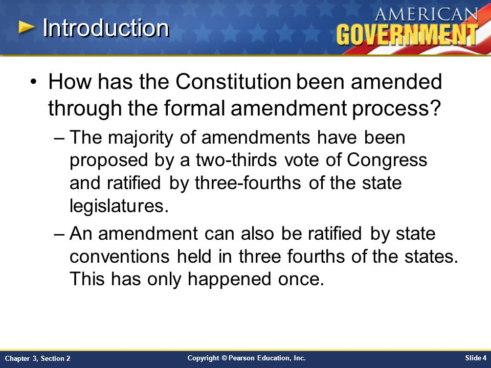 Introduction How has the Constitution been amended through the formal amendment process