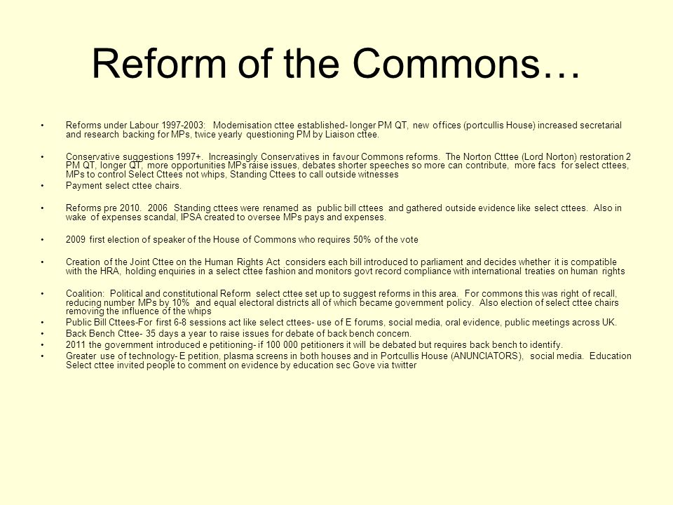 Reform of the Commons…