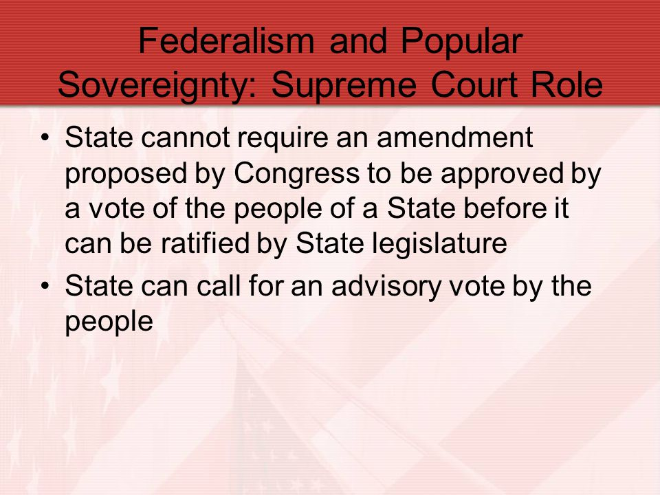 Federalism and Popular Sovereignty: Supreme Court Role