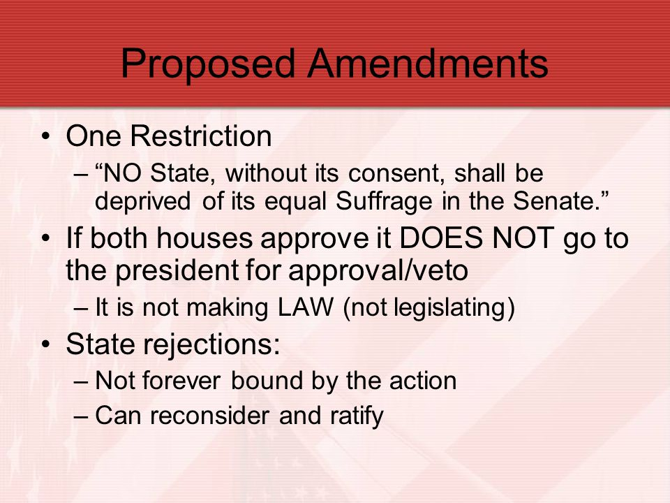 Proposed Amendments One Restriction